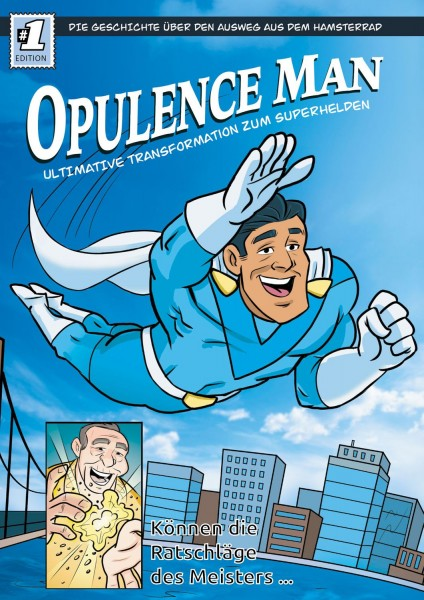 Opulence Man