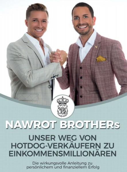 Nawrot Brothers - From Zero to Hero im Network Marketing
