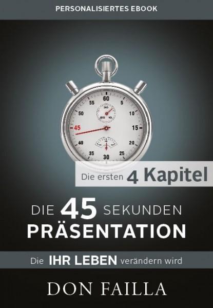 "personalisiertes ""45-Sekunden Präsentation"" - 4 Kapitel-Ebook"