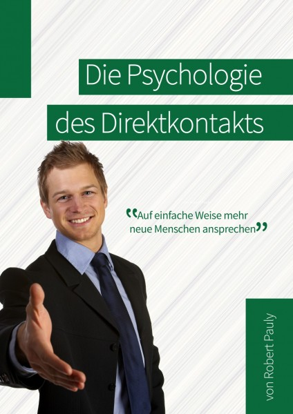 Die Psychologie des Direktkontakts