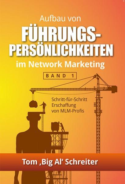 Aufbau von Führungskräften im Network Marketing - Teil 1
